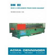 DÉLIGNEUSE MONOLAME 6000 mm ACMA DM82