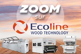 PRÉSENTATION ECOLINE WOOD TECHNOLOGY