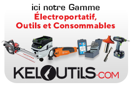 Keloutils, votre site professionnel d'outillages électroportatifs et accessoires Machines à Bois.